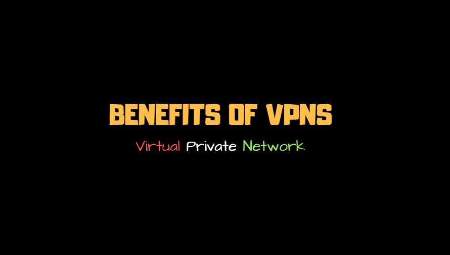 Top 5 Benefits Of Using A VPN